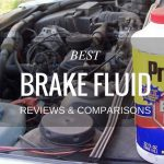 Best Brake Fluid for your Car to Avoid Mishap